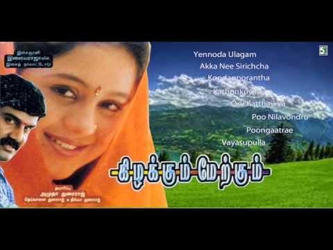 Kizhakkum Merkkum Tamil Movie Songs