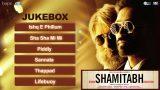 Shamitabh Hindi Movie Songs