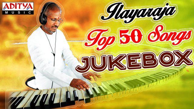 Ilayaraja Top 50 Telugu Songs