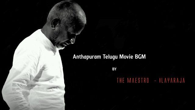Anthapuram Telugu Movie BGM