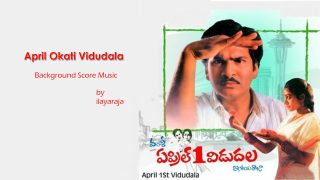 April Okati Vidudala Telugu Movie BGM