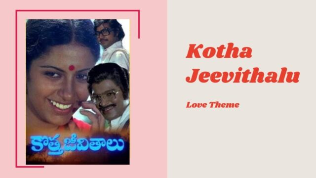 Kotha Jeevithalu BGM | Love Theme
