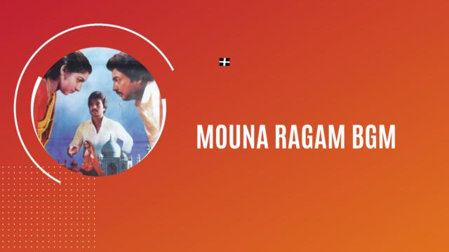 Mouna Ragam BGM